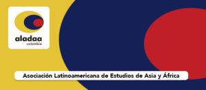 IX Congreso Nacional y I Congreso del Caribe de ALADAA – Colombia. Octubre 2019.