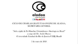 Aladaa Online: Dr. André Bueno (UERJ). Sob a égide de Fu-Manchu: Orientalismo e Sinologia no Brasil
