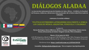 Webinar: Políticas exteriores latinoamericanas frente a África. Los casos de México, Argentina, Venezuela y Colombia