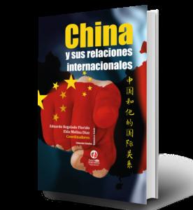 China y sus relaciones internacionales
