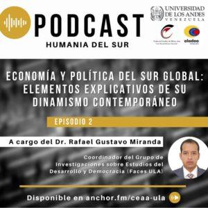 Ep.1: Economía y política del Sur Global: Elementos explicativos de su dinamismo contemporáneo