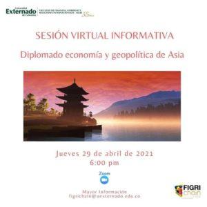 Sesión Virtual Informativa: Diplomado economía y geopolítica de Asia – Universidad Externado de Colombia