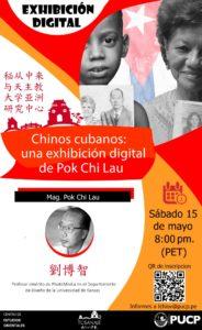 Exhibición digital – de Pok Chi Lau: Chinos cubanos