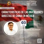 """Centro de Estudios Asiáticos San Marcos CEAS – CONFERENCIA CEAS: """"Características de las inversiones directas de China en México"""""""