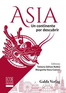 Asia. Un continente por descubrir