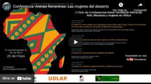 """Conferencia: """"Arenas femeninas: Mujeres del desierto"""", a cargo de Claudia Barona Castañeda (Universidad de las Américas, Puebla, México)"""